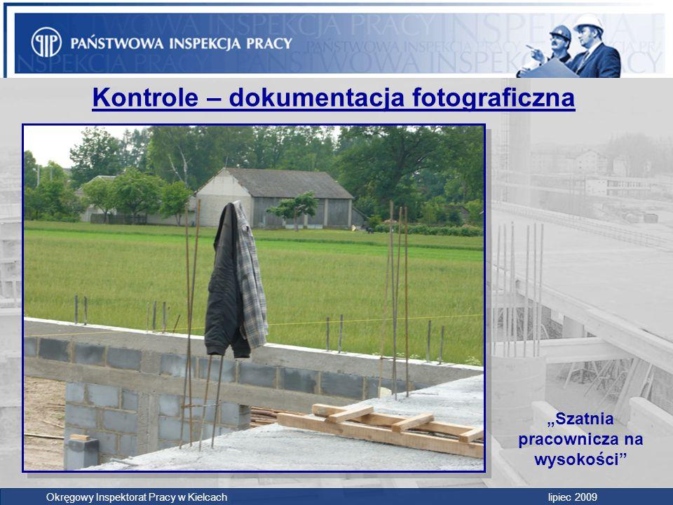 """Okręgowy Inspektorat Pracy w Kielcach lipiec 2009 Kontrole – dokumentacja fotograficzna """"Szatnia pracownicza na wysokości"""""""