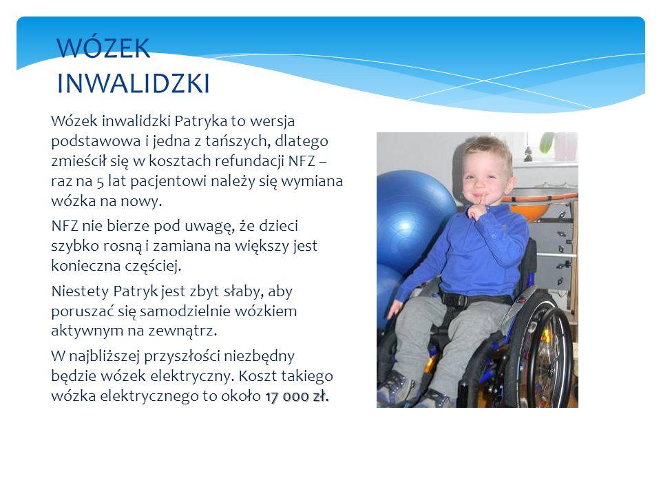 Wózek inwalidzki Patryka to wersja podstawowa i jedna z tańszych, dlatego zmieścił się w kosztach refundacji NFZ – raz na 5 lat pacjentowi należy się