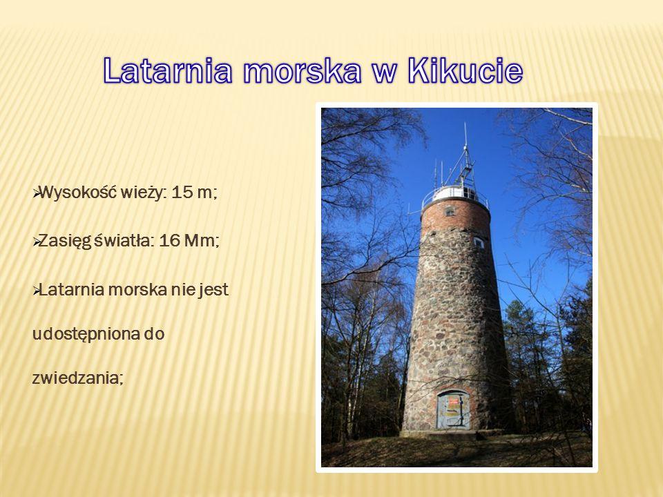  Wysokość wieży: 15 m;  Zasięg światła: 16 Mm;  Latarnia morska nie jest udostępniona do zwiedzania;