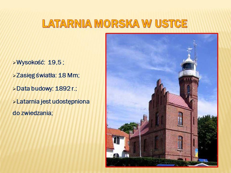  Wysokość: 19,5 ;  Zasięg światła: 18 Mm;  Data budowy: 1892 r.;  Latarnia jest udostępniona do zwiedzania;