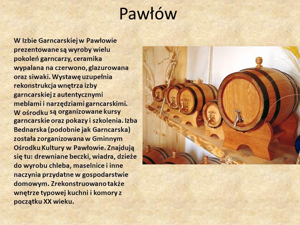Pawłów W Izbie Garncarskiej w Pawłowie prezentowane są wyroby wielu pokoleń garncarzy, ceramika wypalana na czerwono, glazurowana oraz siwaki. Wystawę
