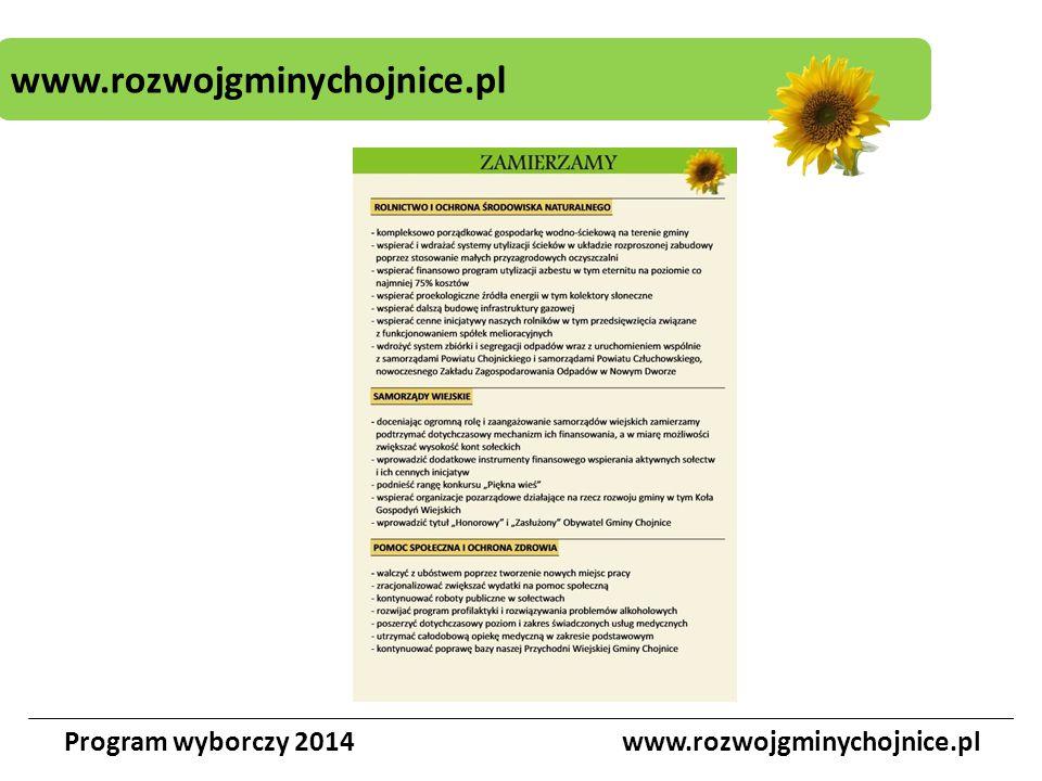 Program wyborczy 2014www.rozwojgminychojnice.pl