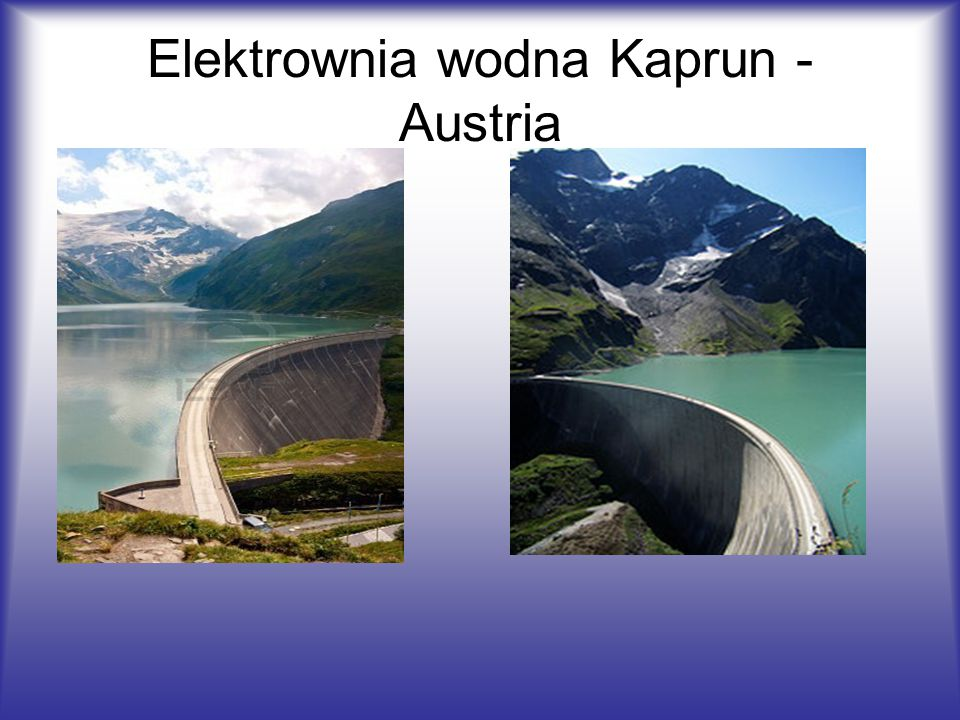 Elektrownia wodna Kaprun - Austria