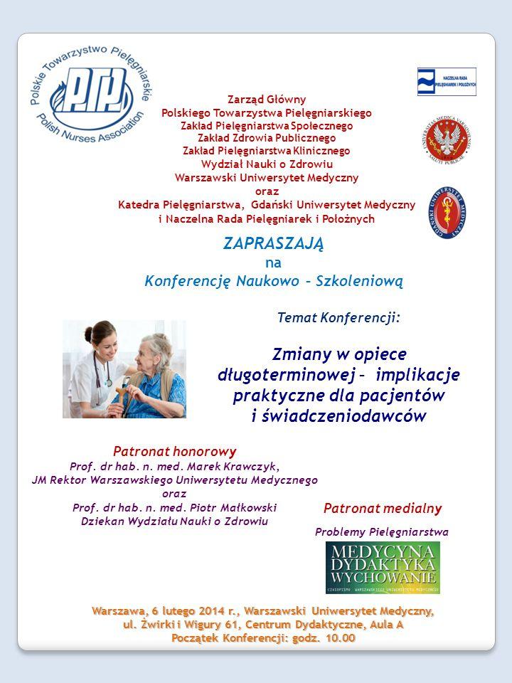Konferencja Naukowo – Szkoleniowa Zmiany w opiece długoterminowej – implikacje praktyczne dla pacjentów i świadczeniodawców 9.00-10.00 Rejestracja uczestników 10.00 Rozpoczęcie Konferencji Sesja plenarna 10 00 – 10 20 Rozpoczęcie Konferencji- słowo wstępne.