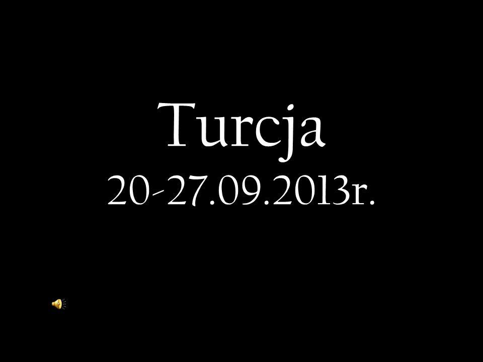 Turcja 20-27.09.2013r.