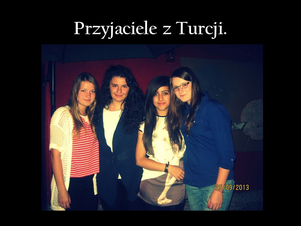 Przyjaciele z Turcji.