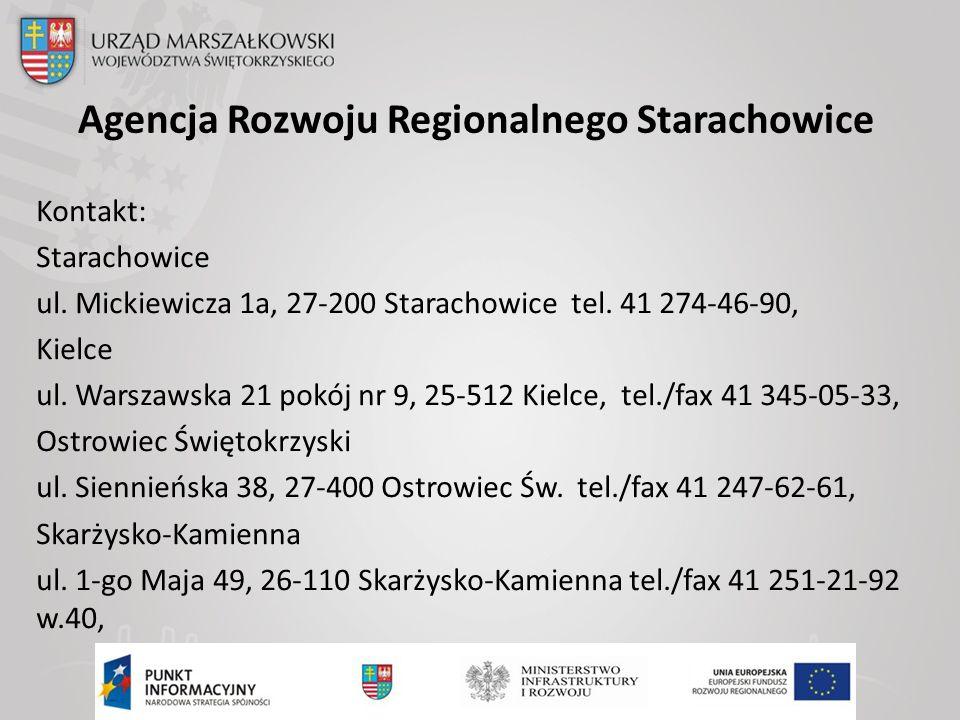Agencja Rozwoju Regionalnego Starachowice Kontakt: Starachowice ul.