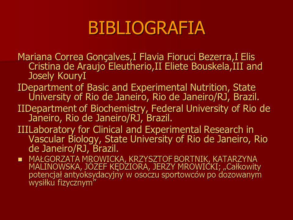 BIBLIOGRAFIA Mariana Correa Gonçalves,I Flavia Fioruci Bezerra,I Elis Cristina de Araujo Eleutherio,II Eliete Bouskela,III and Josely KouryI IDepartme