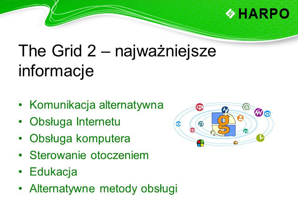 The Grid 2 – najważniejsze informacje Komunikacja alternatywna Obsługa Internetu Obsługa komputera Sterowanie otoczeniem Edukacja Alternatywne metody