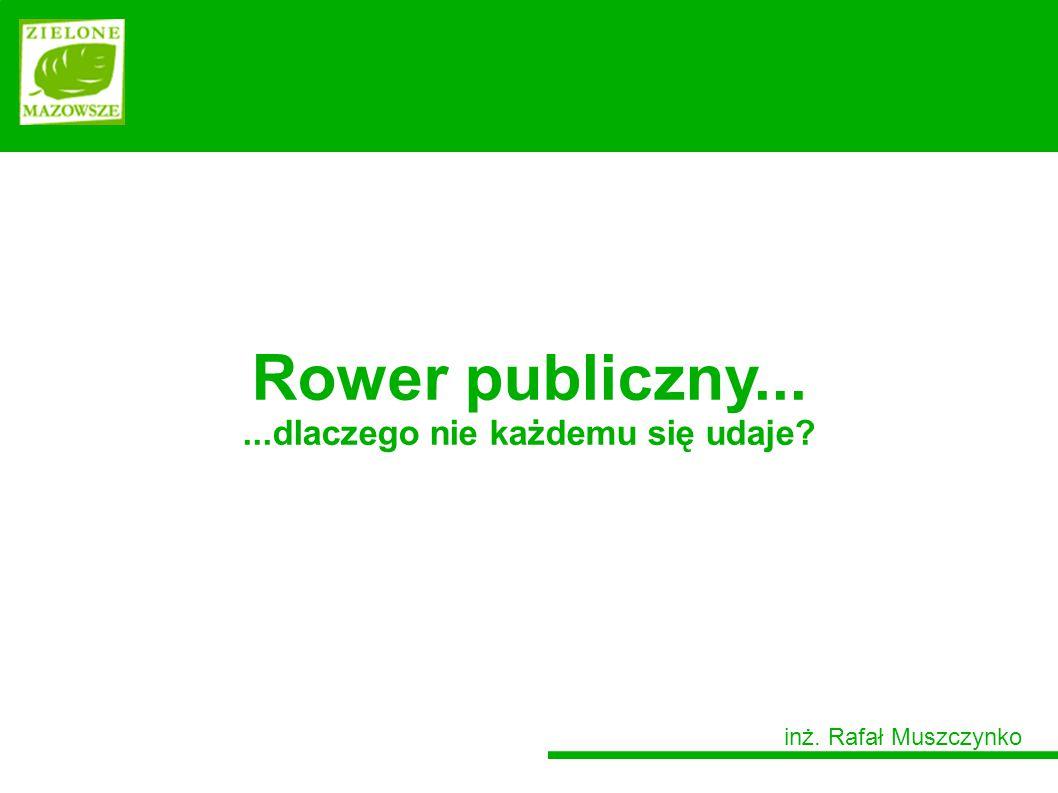System roweru publicznego nie jest celem samym w sobie. Cel budowy systemu roweru publicznego