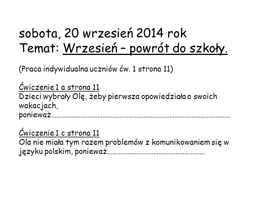 sobota, 20 wrzesień 2014 rok Temat: Wrzesień – powrót do szkoły.