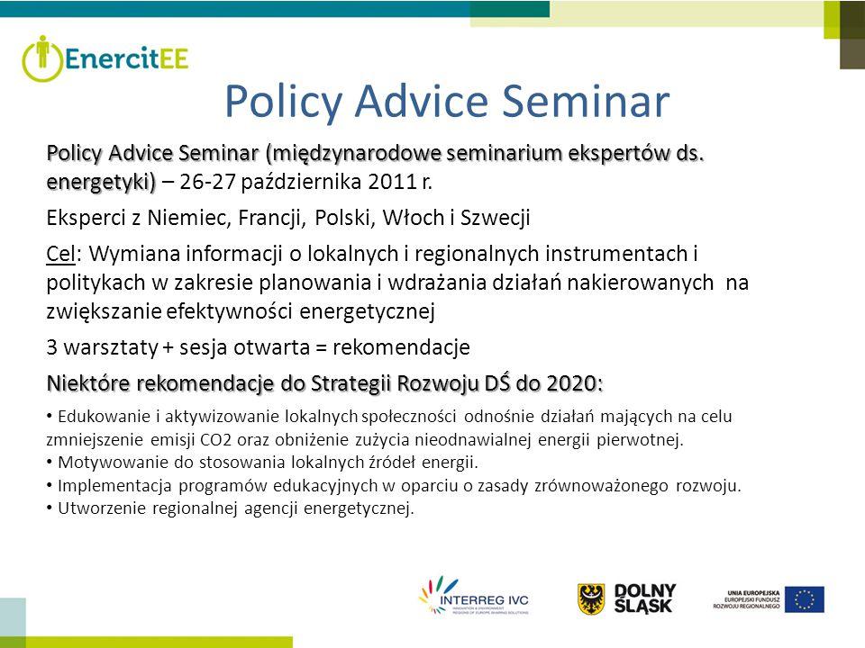 Policy Advice Seminar (międzynarodowe seminarium ekspertów ds. energetyki) Policy Advice Seminar (międzynarodowe seminarium ekspertów ds. energetyki)