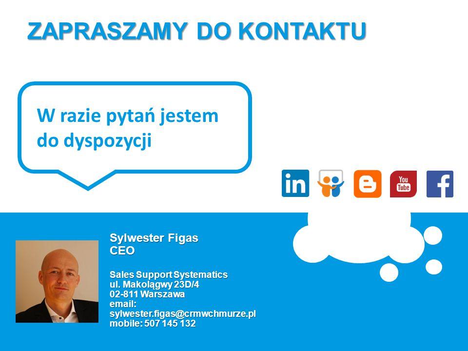 ZAPRASZAMY DO KONTAKTU Sylwester Figas CEO Sales Support Systematics ul.