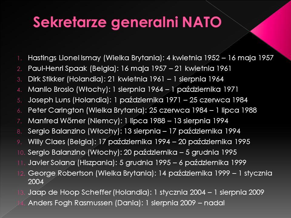1. Hastings Lionel Ismay (Wielka Brytania): 4 kwietnia 1952 – 16 maja 1957 2. Paul-Henri Spaak (Belgia): 16 maja 1957 – 21 kwietnia 1961 3. Dirk Stikk