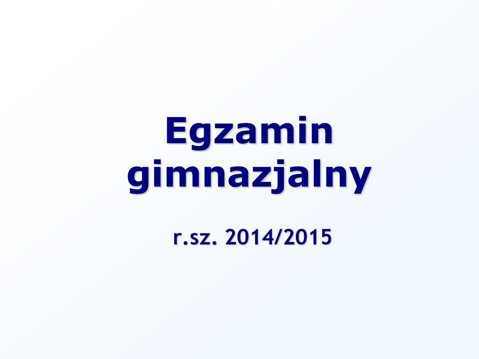 r.sz. 2014/2015 Egzamin gimnazjalny