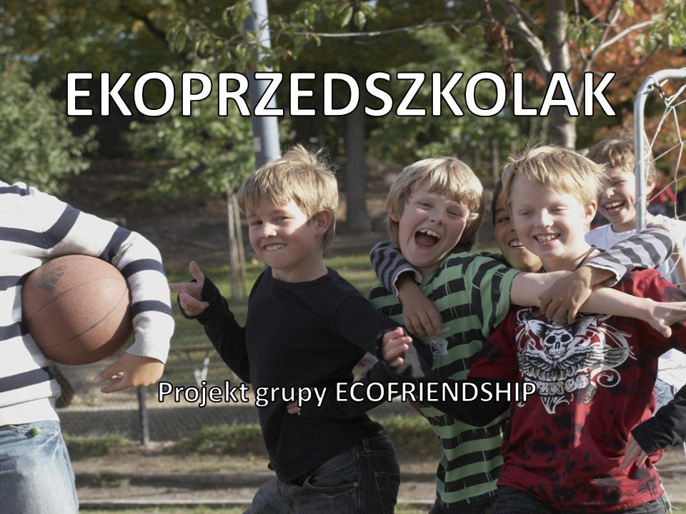 Chcemy przekazywać naszą wiedzę i ideę rodzicom dzieci, tak aby oni także w warunkach domowych, propagowali u dzieci hasło ekologii.