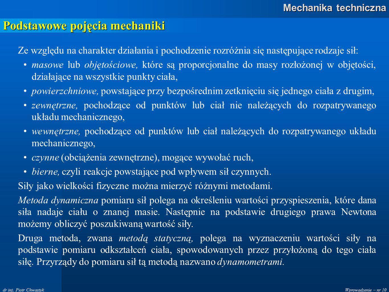 Wprowadzenie – nr 10 Mechanika techniczna dr inż.
