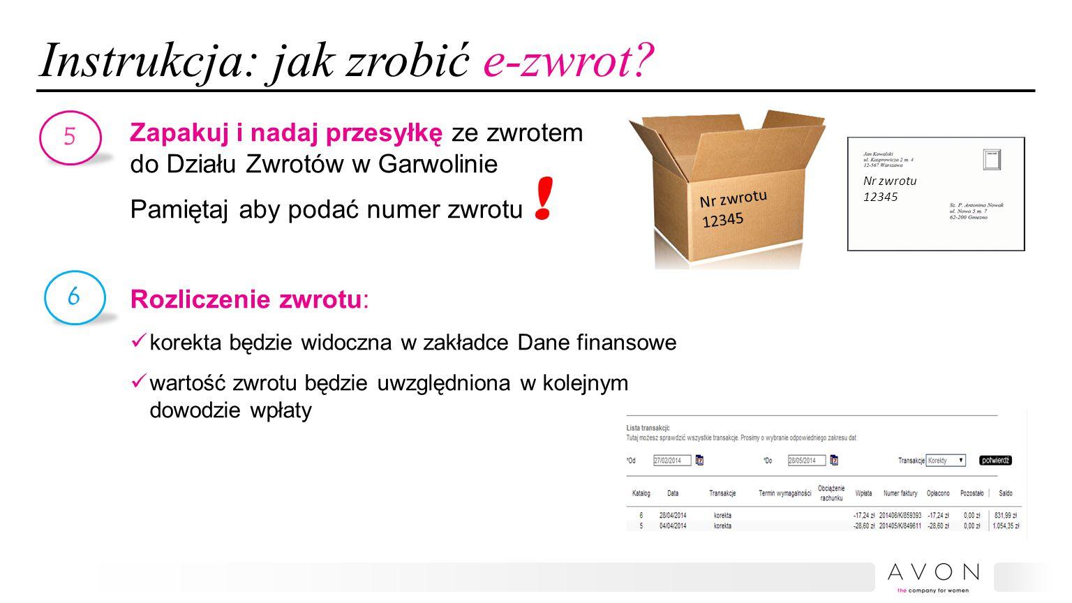Pytania 1.Od kiedy zaczyna działać serwis e-zwrotów.