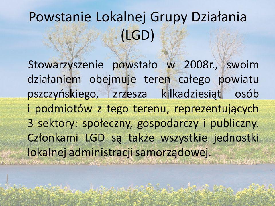 Powstanie Lokalnej Grupy Działania (LGD) Stowarzyszenie powstało w 2008r., swoim działaniem obejmuje teren całego powiatu pszczyńskiego, zrzesza kilkadziesiąt osób i podmiotów z tego terenu, reprezentujących 3 sektory: społeczny, gospodarczy i publiczny.