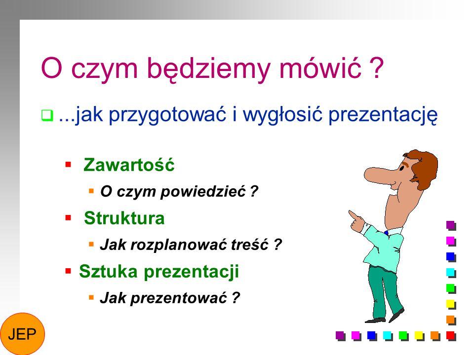 Moja prezentacja – Ćwiczenie indywidualne Prosimy zaplanować i przygotować prezentację, która będzie zawierać wszystkie elementy prezentacji.