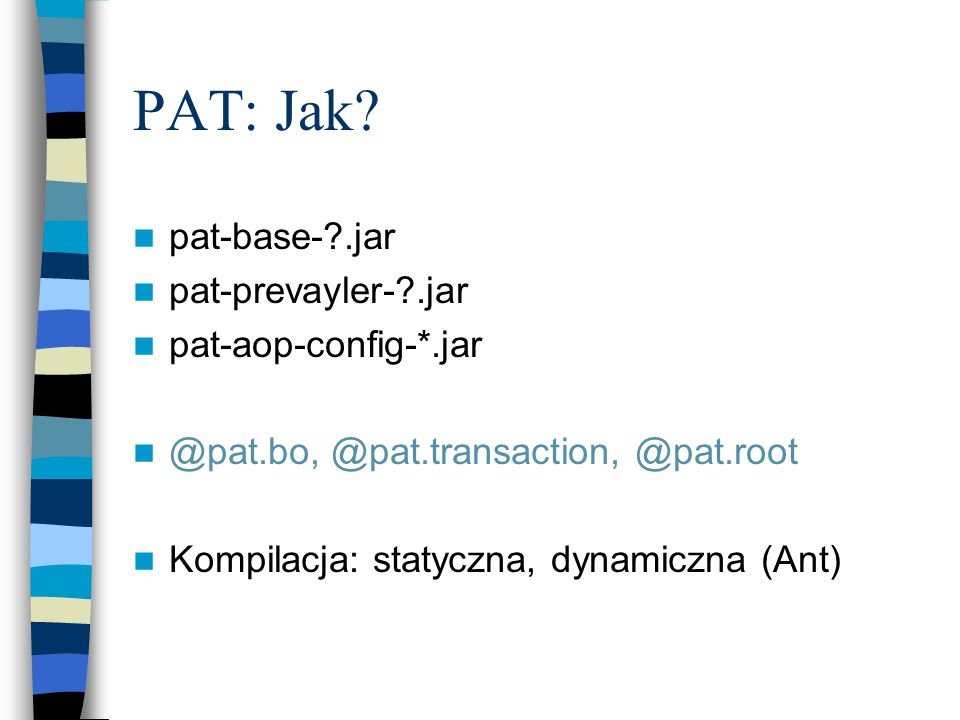 PAT: Jak.