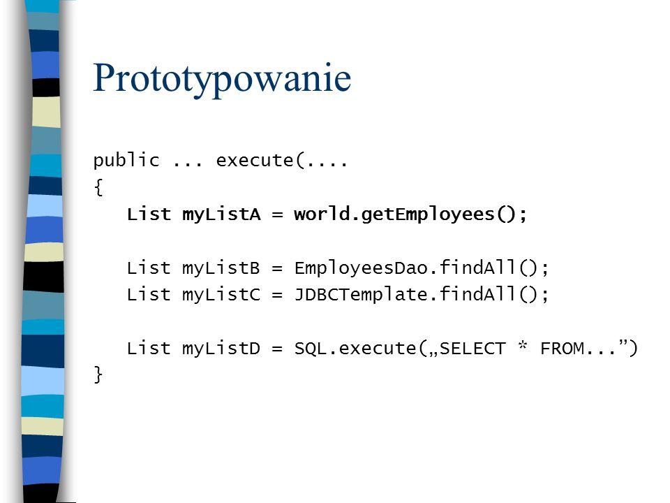 Prototypowanie public...execute(....