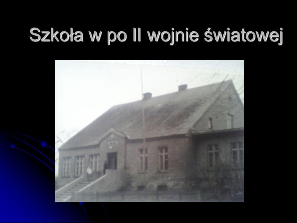 Szkoła w po II wojnie światowej Szkoła w po II wojnie światowej
