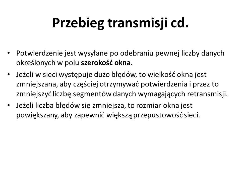 Przebieg transmisji cd. Potwierdzenie jest wysyłane po odebraniu pewnej liczby danych określonych w polu szerokość okna. Jeżeli w sieci występuje dużo