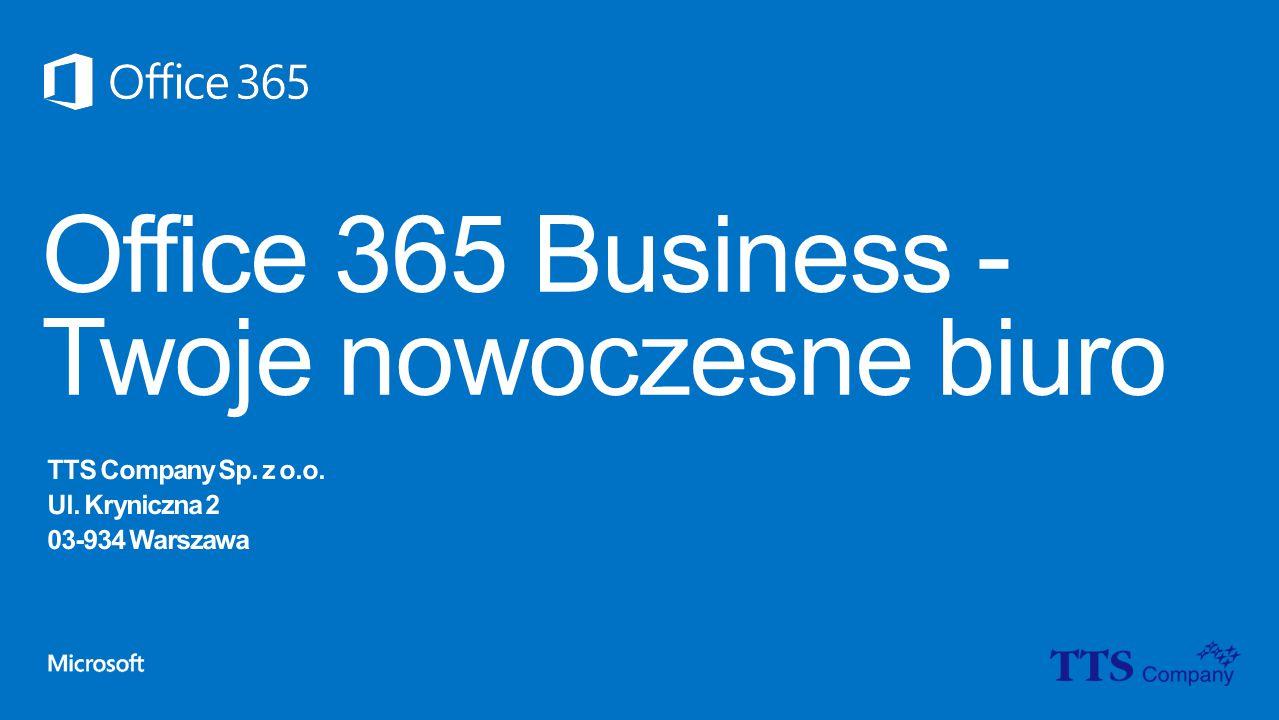 Office 365 Business - Twoje nowoczesne biuro