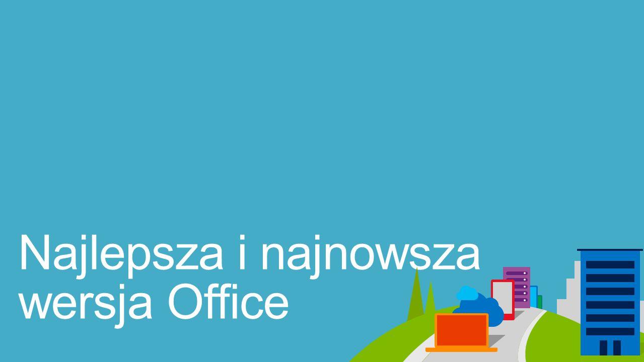 Znane, zainstalowane na Twoim laptopie lub PC aplikacje Office oraz dodatkowe narzędzia dla innych Twoich urządzeń.