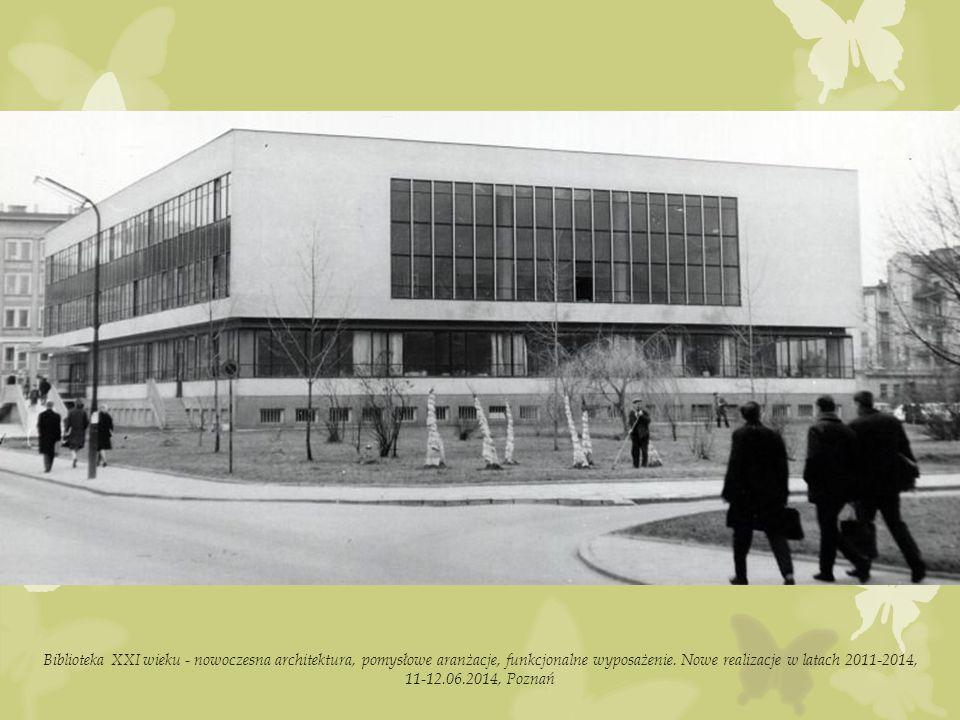 Biblioteka XXI wieku - nowoczesna architektura, pomysłowe aranżacje, funkcjonalne wyposażenie.