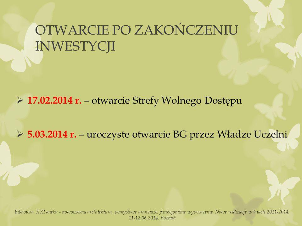 OTWARCIE PO ZAKOŃCZENIU INWESTYCJI  17.02.2014 r.