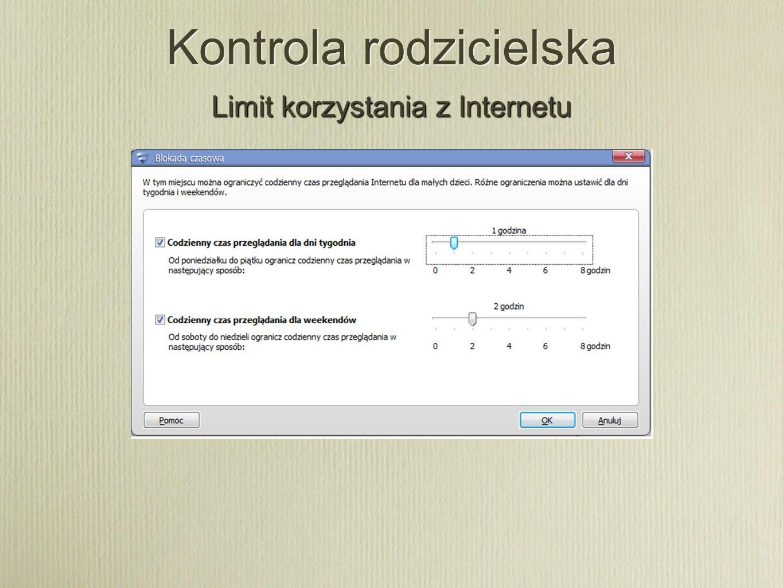 Kontrola rodzicielska Limit korzystania z Internetu