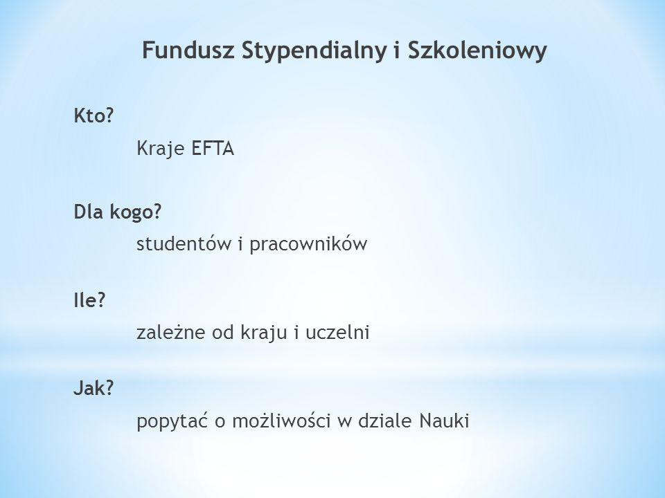 Fundusz Stypendialny i Szkoleniowy Kto. Kraje EFTA Dla kogo.