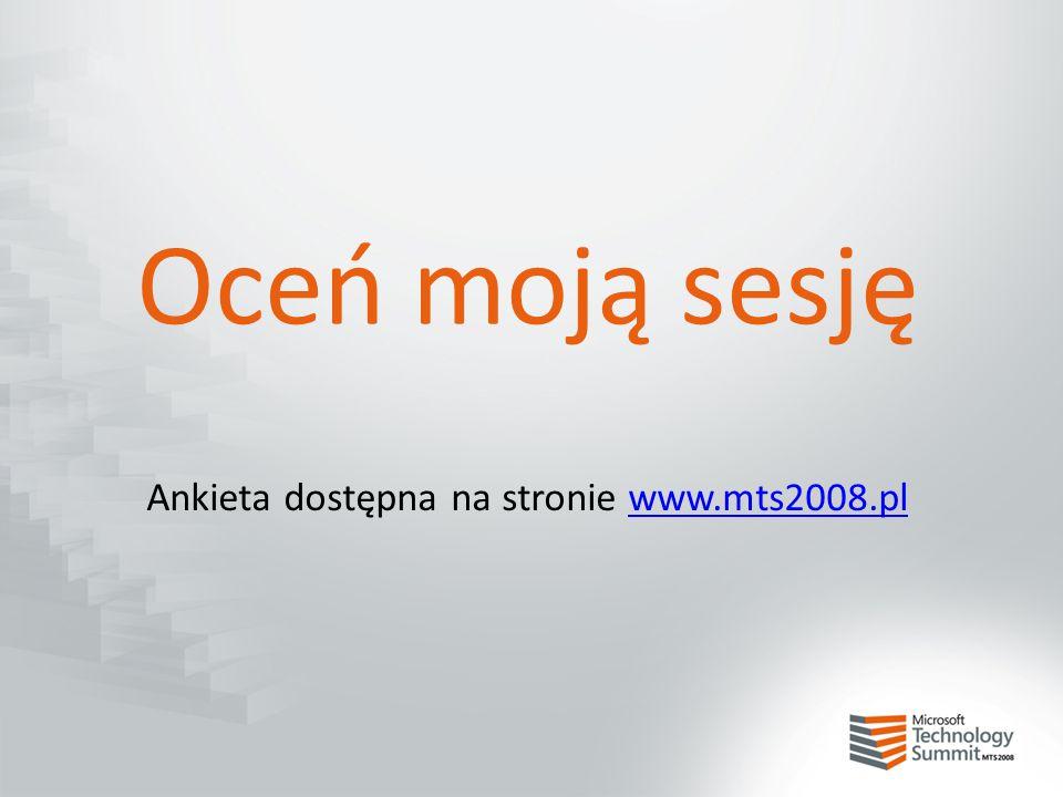 Oceń moją sesję Ankieta dostępna na stronie www.mts2008.plwww.mts2008.pl