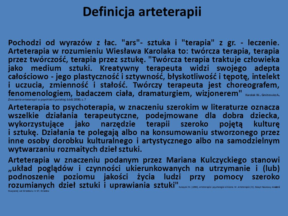 Definicja arteterapii Pochodzi od wyrazów z łac.