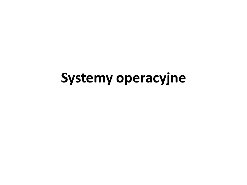 Zaplecze sprzętowe systemów operacyjnych Jedynym dodatkowym urządzeniem koniecznym do uruchomienia wielozadaniowego systemu operacyjnego jest licznik zliczający interwały czasowe.