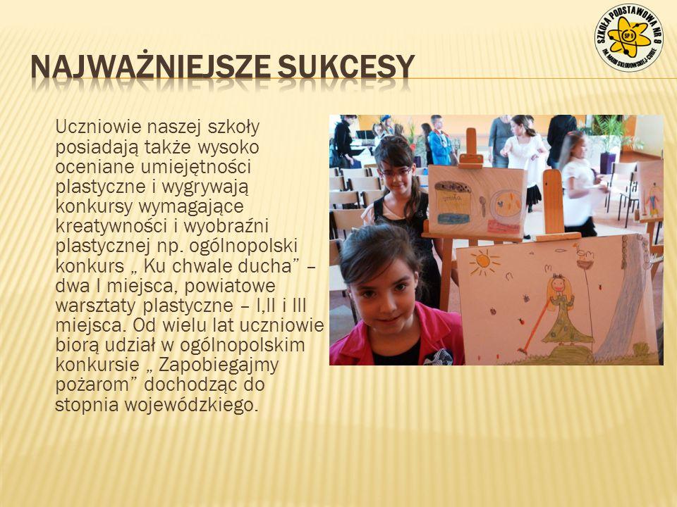 Uczniowie naszej szkoły posiadają także wysoko oceniane umiejętności plastyczne i wygrywają konkursy wymagające kreatywności i wyobraźni plastycznej n