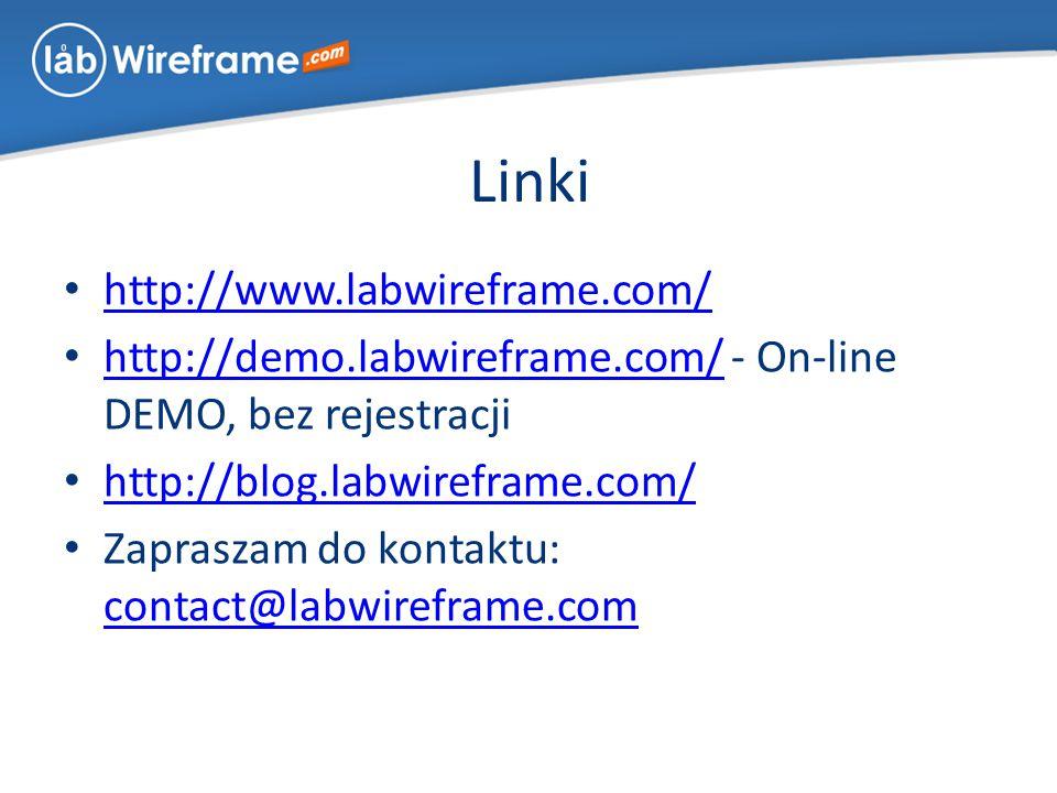 Linki http://www.labwireframe.com/ http://demo.labwireframe.com/ - On-line DEMO, bez rejestracji http://demo.labwireframe.com/ http://blog.labwireframe.com/ Zapraszam do kontaktu: contact@labwireframe.com contact@labwireframe.com