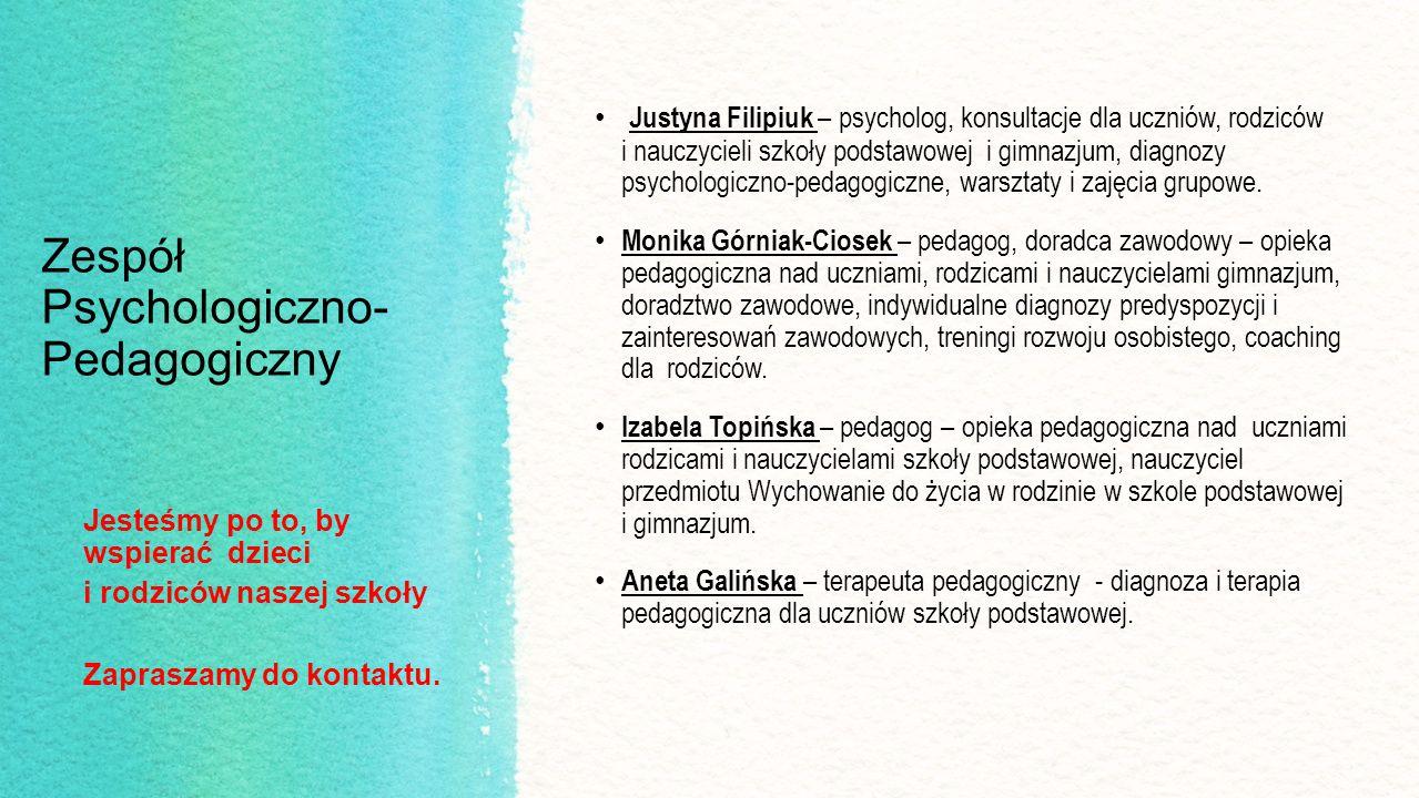 Zespół Psychologiczno- Pedagogiczny Justyna Filipiuk – psycholog, konsultacje dla uczniów, rodziców i nauczycieli szkoły podstawowej i gimnazjum, diag