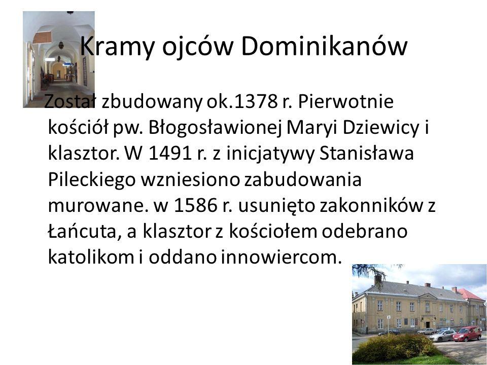 Kramy ojców Dominikanów Został zbudowany ok.1378 r. Pierwotnie kościół pw. Błogosławionej Maryi Dziewicy i klasztor. W 1491 r. z inicjatywy Stanisława