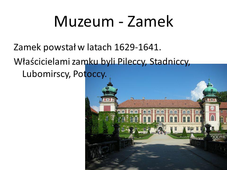 Muzeum - Zamek Zamek powstał w latach 1629-1641. Właścicielami zamku byli Pileccy, Stadniccy, Lubomirscy, Potoccy.