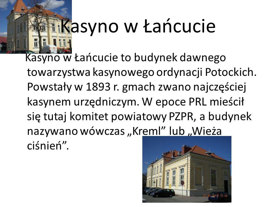 Kasyno w Łańcucie Kasyno w Łańcucie to budynek dawnego towarzystwa kasynowego ordynacji Potockich. Powstały w 1893 r. gmach zwano najczęściej kasynem