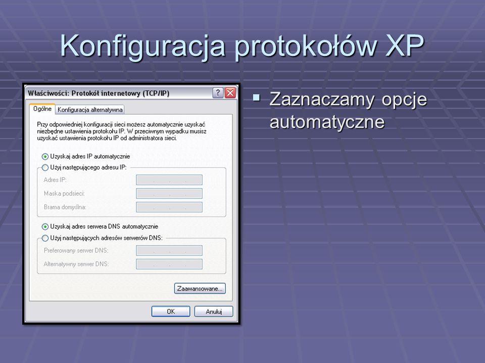 Konfiguracja protokołów XP  Zaznaczamy opcję Użyj następującego adresu IP.