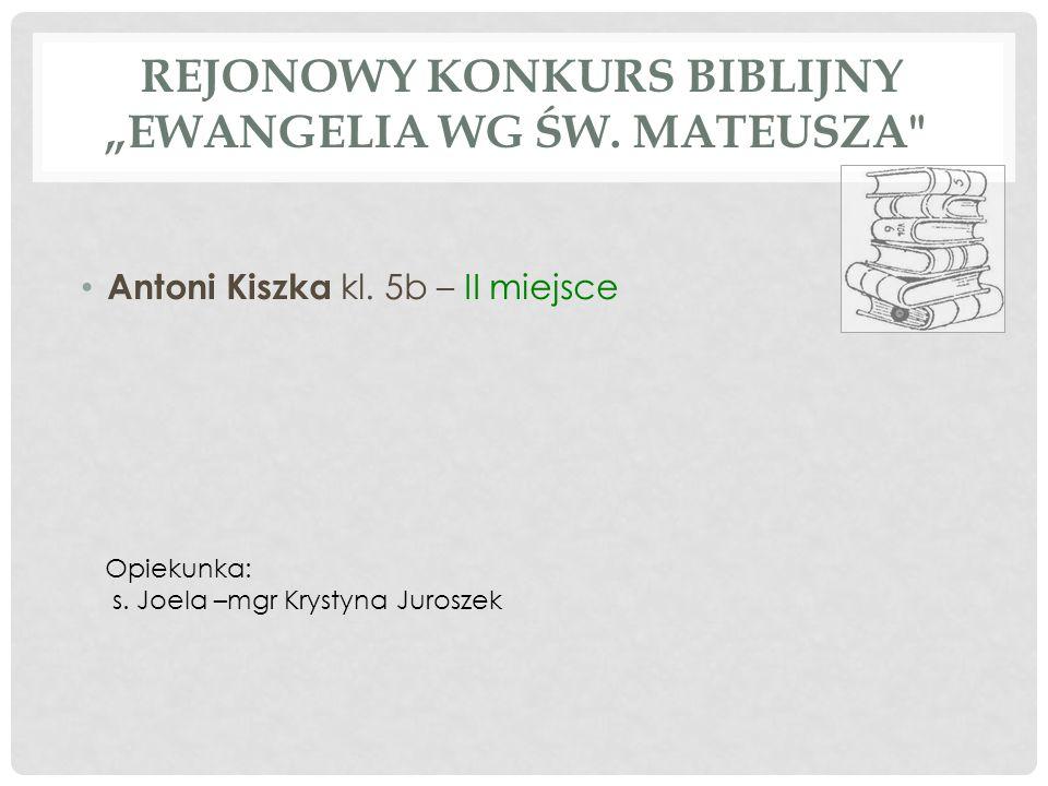 """REJONOWY KONKURS BIBLIJNY """"EWANGELIA WG ŚW. MATEUSZA"""