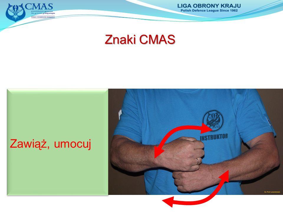 Zawiąż, umocuj Znaki CMAS