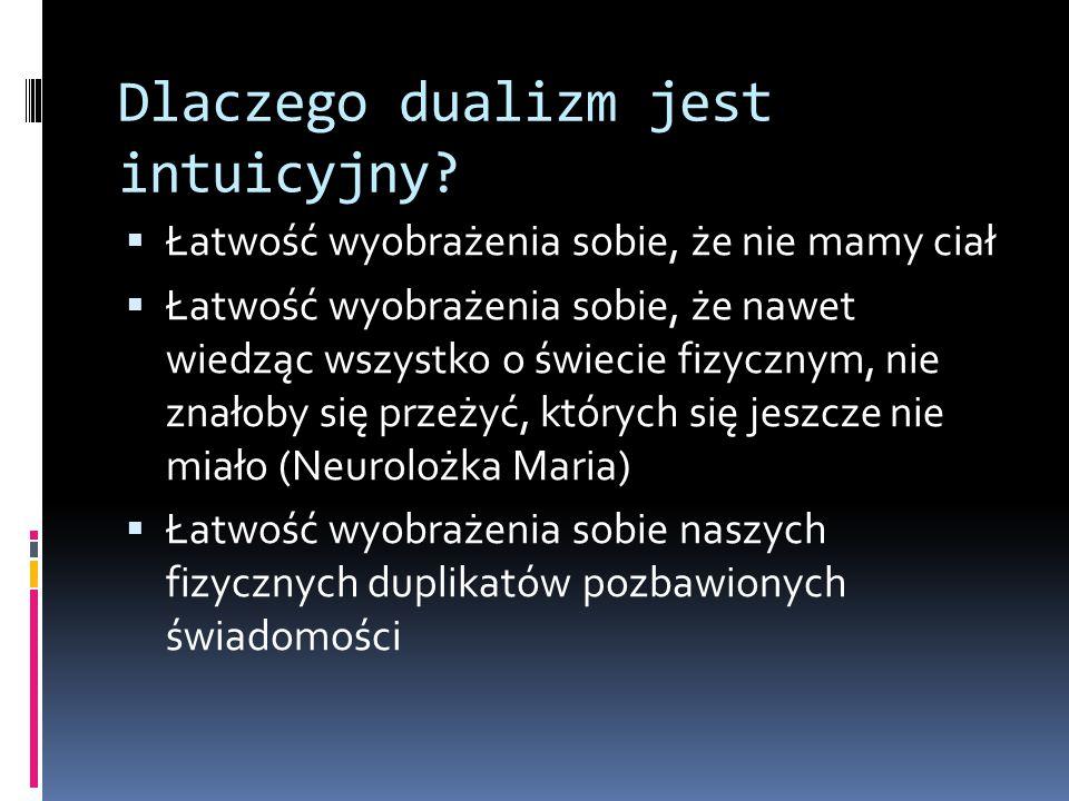 Problem umysł – ciało a problem psychofizyczny  W tradycji anglosaskiej mówi się o problemie umysł – ciało (mind-body problem), a nie o problemie psychofizycznym, jak w tradycji polskiej.