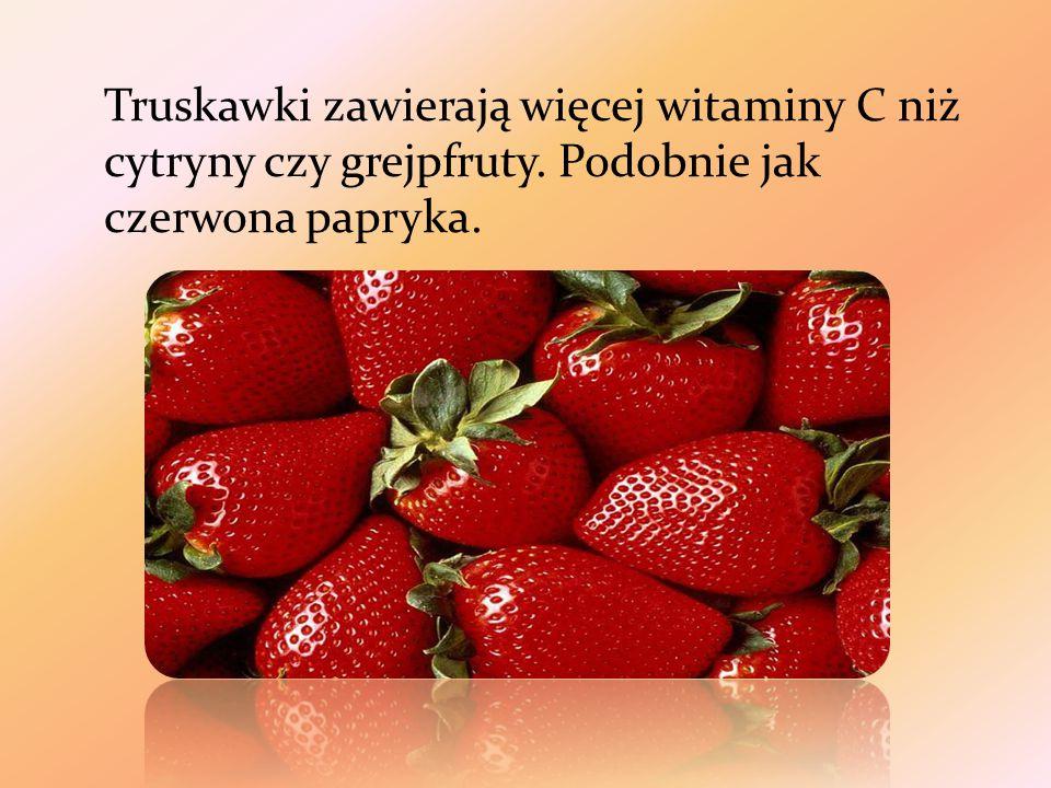 Truskawki zawierają więcej witaminy C niż cytryny czy grejpfruty. Podobnie jak czerwona papryka.