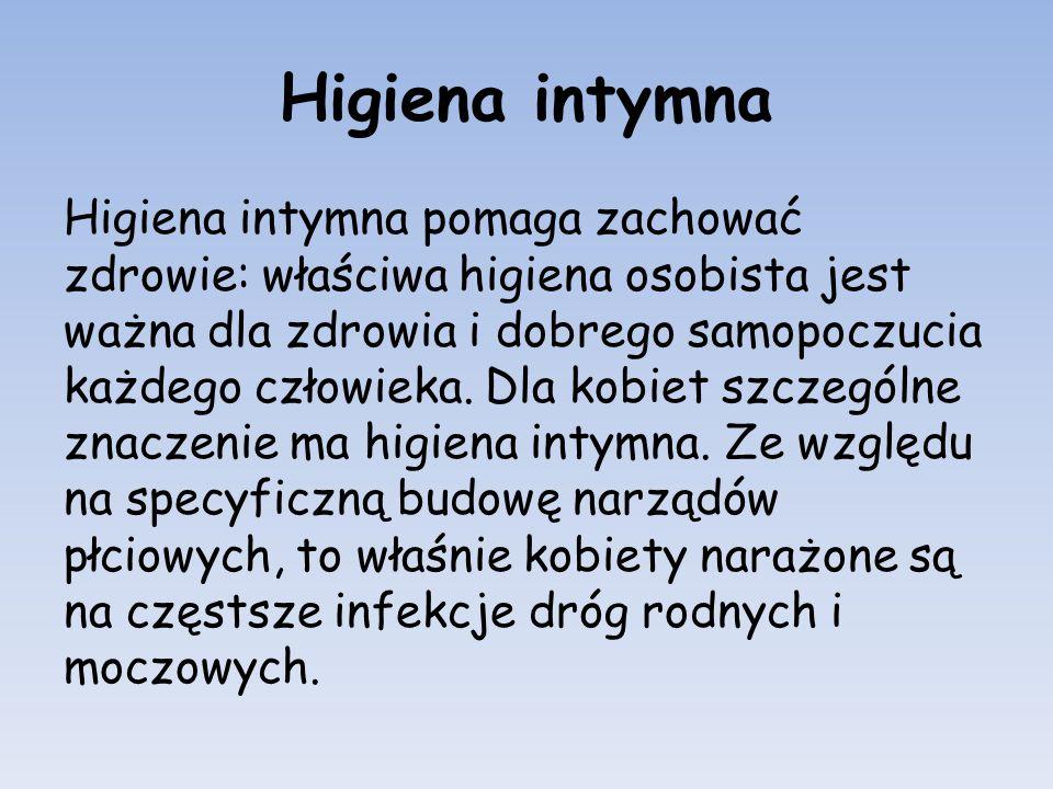 Higiena intymna Higiena intymna pomaga zachować zdrowie: właściwa higiena osobista jest ważna dla zdrowia i dobrego samopoczucia każdego człowieka. Dl