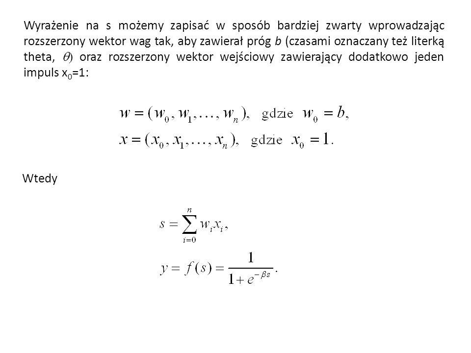 Wyrażenie na s możemy zapisać w sposób bardziej zwarty wprowadzając rozszerzony wektor wag tak, aby zawierał próg b (czasami oznaczany też literką the